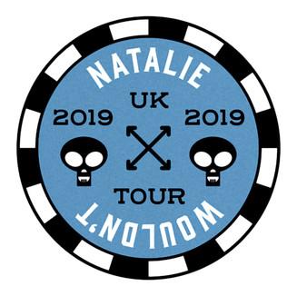Natalie Wouldn't 2019 UK tour poker chip