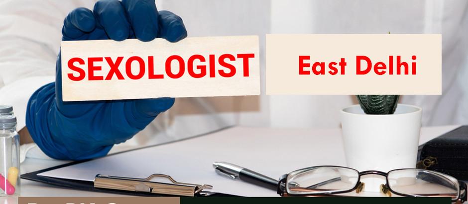 Best Sexologist in East Delhi Near Me- Dr. Pk. Gupta