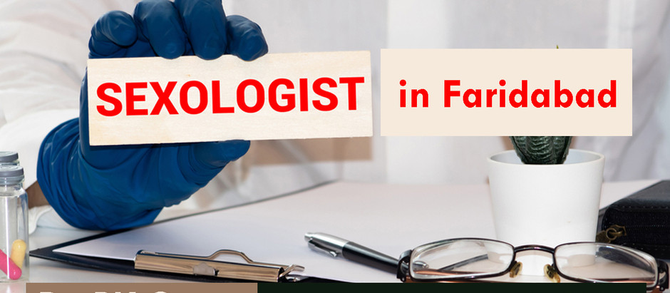 Best Sexologist in Faridabad Near Me