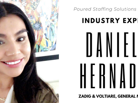 Industry Expert: Daniela Hernandez, Manager at Zadig & Voltaire