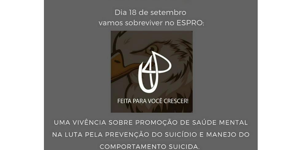 Uma vivência sobre promoção de saúde mental na luta pela prevenção do suicídio e manejo do comportamento suicida.