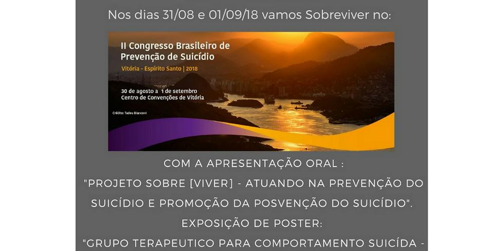II CONGRESSO BRASILEIRO DE PREVENÇÃO DE SUICÍDIO