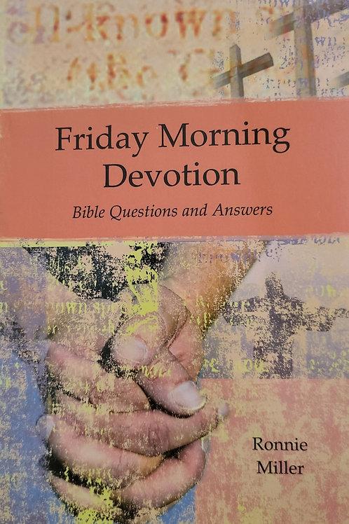 """Friday Morning Devotion"""