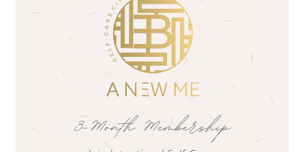 A NEW ME Virtual Self-Care Circle - 3 Month Membership