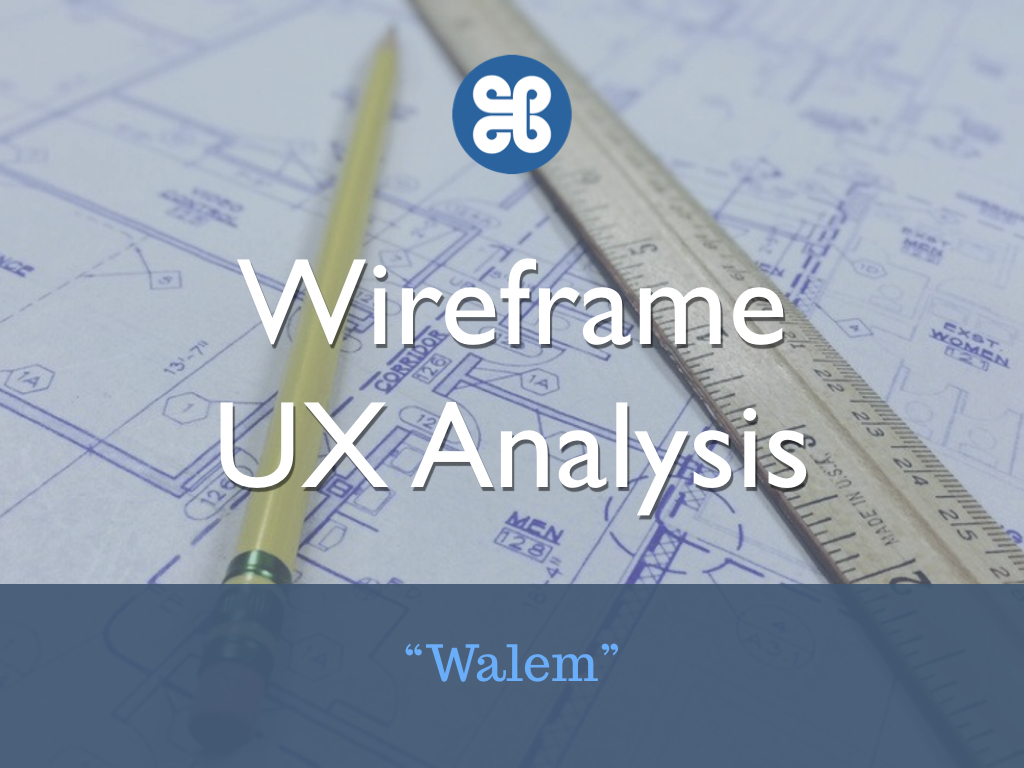 Wireframe UX Analysis Walem app.001.jpeg