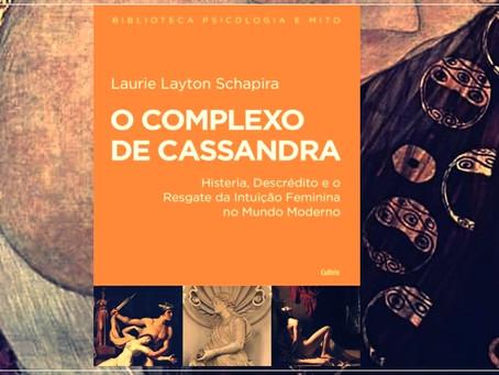 'O Complexo de Cassandra' é rica obra sobre mitologia e feminino