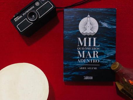 Resenha: 'Mil Quilômetros Mar Adentro' é bom livro sobre viagens, sonhos e medos