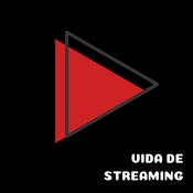 'Vida de Streaming'