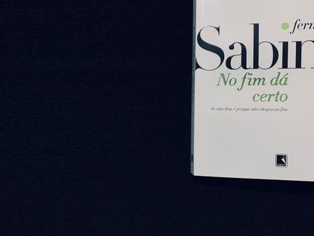 Resenha: 'No Fim Dá Certo' é coletânea imperdível de Fernando Sabino