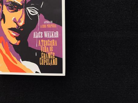 Resenha: 'A Terceira Vida de Grange Copeland' é uma das melhores leituras do ano