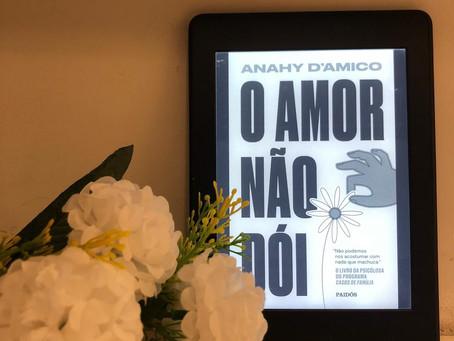 Resenha: 'O Amor Não Dói' é livro necessário de empoderamento feminino