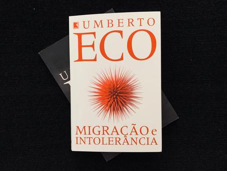 Resenha: Em 'Migração e Intolerância', Umberto Eco fala de dores sociais