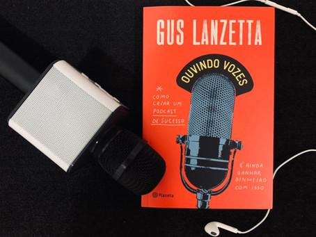 Resenha: 'Ouvindo Vozes' traz detalhes do desafio de criar um podcast de sucesso