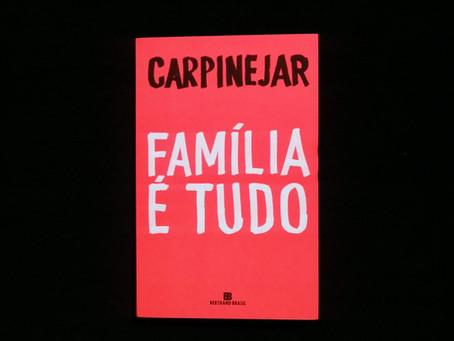 3 motivos para ler 'Família é Tudo', livro emocionante de Carpinejar