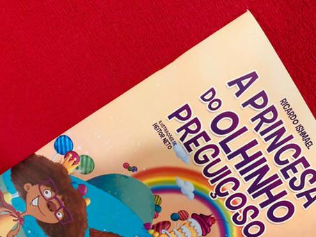 3 motivos para ler 'A Princesa do Olhinho Preguiçoso'