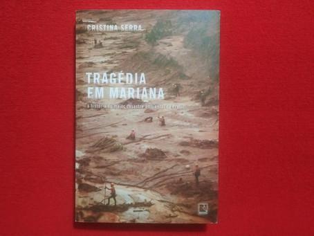 Resenha: 'Tragédia em Mariana' é livro intenso e emocional