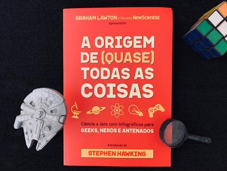 Resenha: 'A Origem de (Quase) Todas as Coisas' é guia obrigatório para fãs de ciências