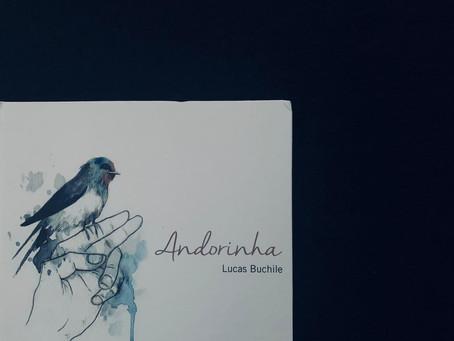 Resenha: 'Andorinha' é delicado livro de poesias de Lucas Buchile