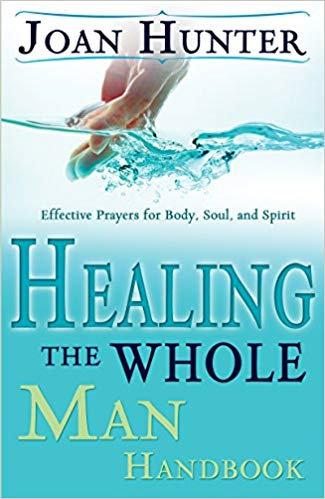 Healing the Whole Man by Joan Hunter