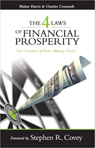 The 4 Laws of Financial Prosperity by Blaine Harris