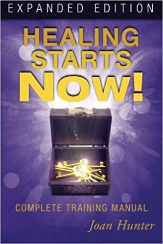 Healing Starts Now! by Joan Hunter