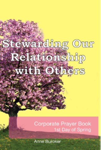 Stewarding Our Relationship with Others by Anne Buroker