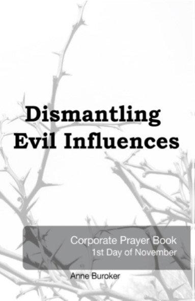 Dismantling Evil Influences by Anne Buroker