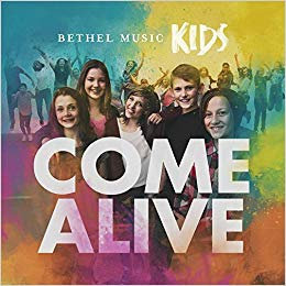 Come Alive - CD Bethel Music Kids