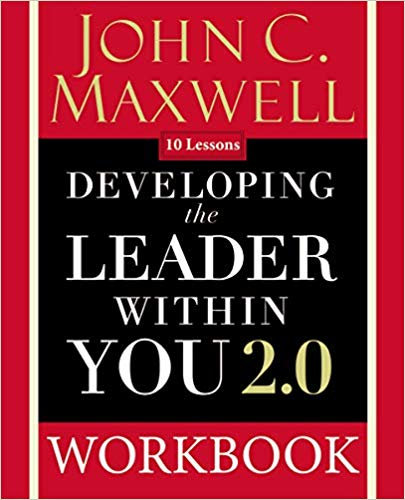 copy of Developing the Leader Within You 2.0 Workbook by John C. Maxwell