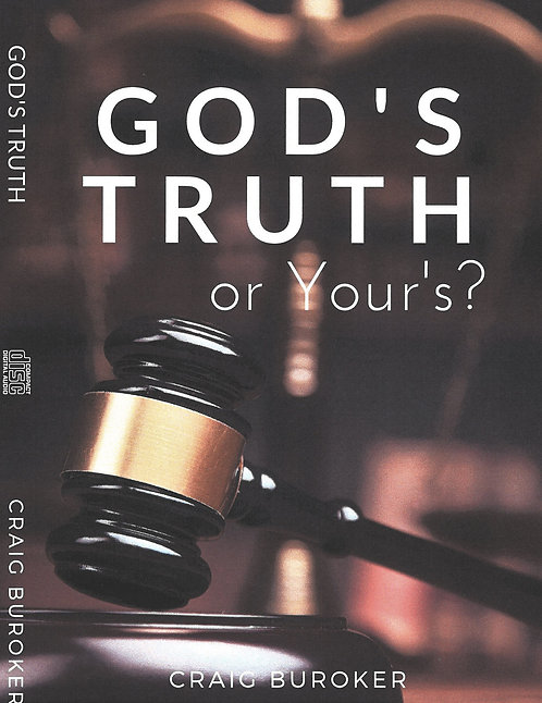 God's Truth or Yours by Craig Buroker