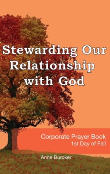 Stewarding Our Relationship with God by Anne Buroker