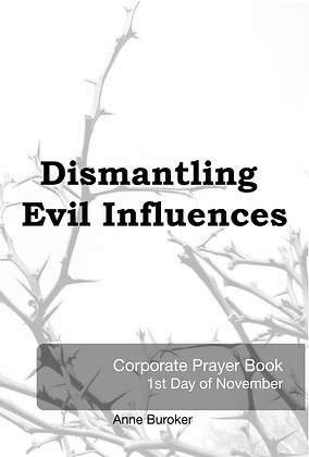 Corporate Prayer Series: Dismantling Evil Influences - Book