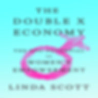 The Double X Economy _ Linda Scott _ Mac