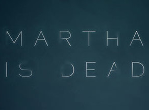 Martha Is Dead is aiming for 'Photorealistic Graphics'