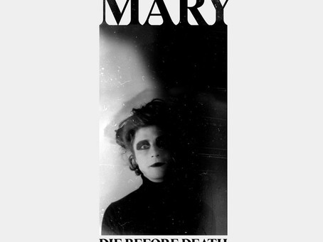 MARY- Die After Death (Review)
