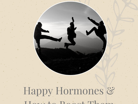 Happy Hormones & How To Boost Them
