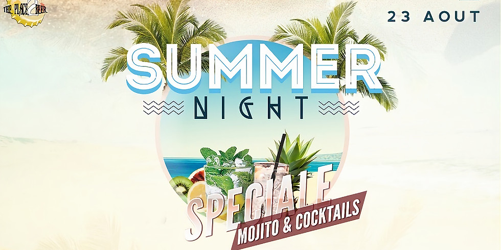 Summer Night Spéciale Mojito et Cocktails