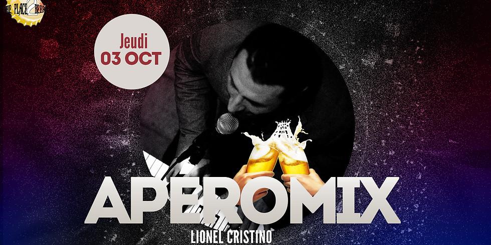 Les ApéroMix du Jeudi avec Lionel Cristino