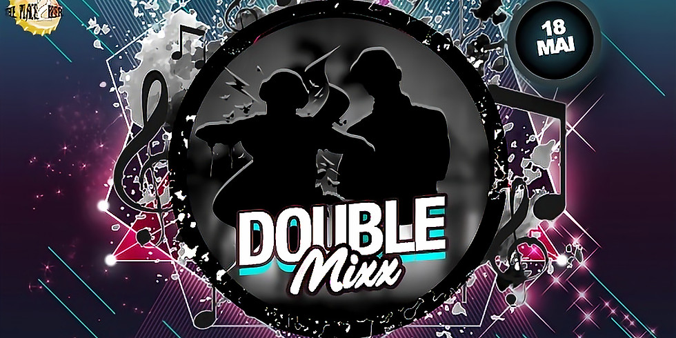 Soirée DJ Double Mixx