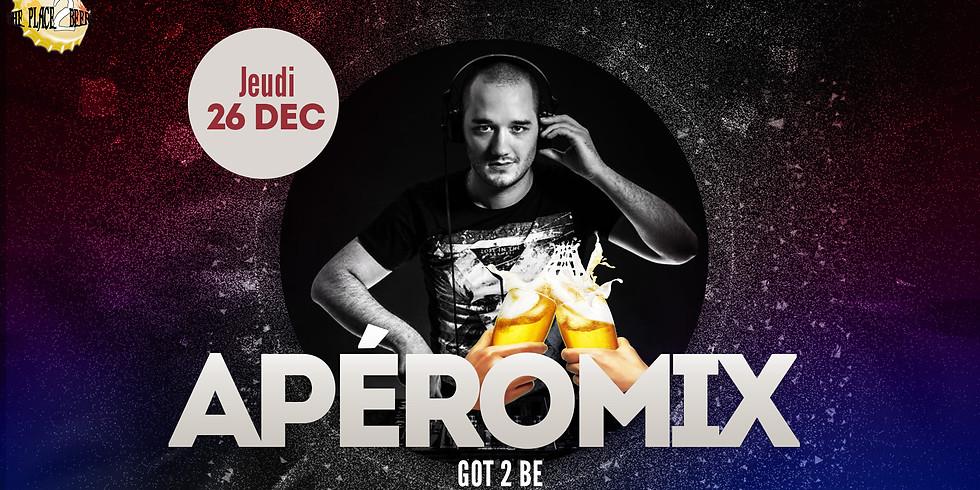 Les ApéroMix du Jeudi avec DJ Got 2 Be