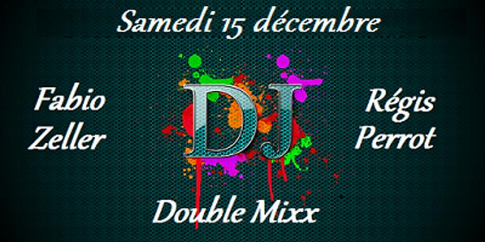 Soirée Double Mixx