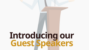 Introducing our Guest Speakers