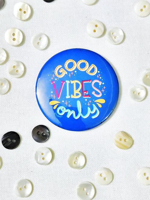 Good Vibes Fridge Magnet