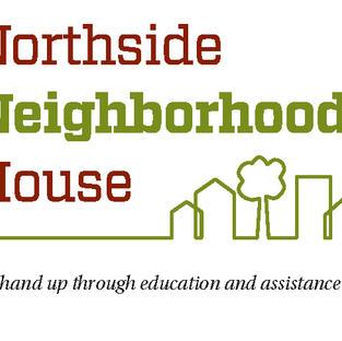 NORTHSIDE NEIGHBORHOOD HOUSE