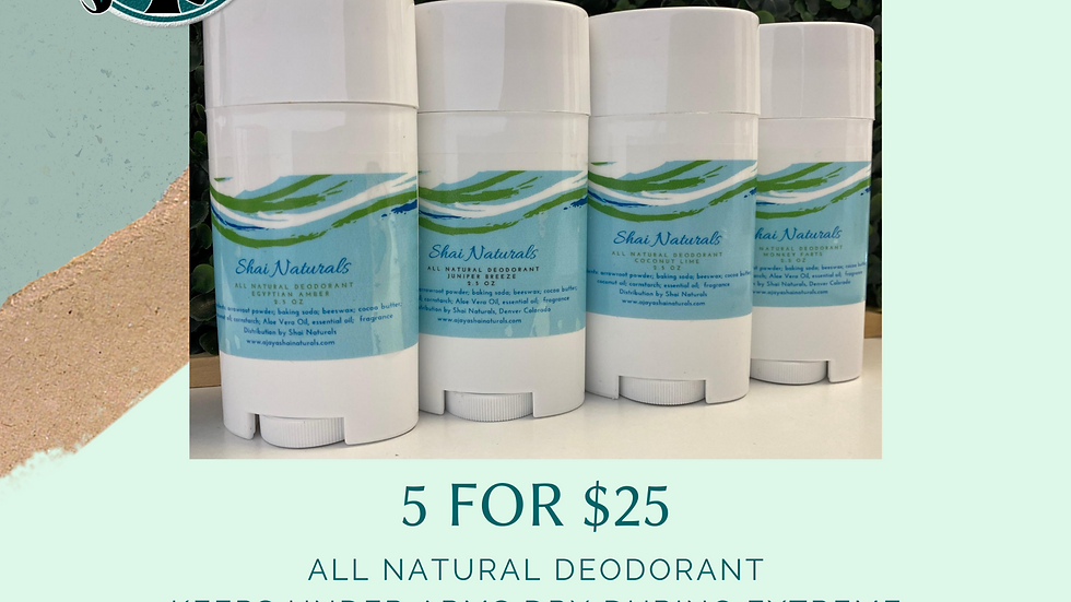 5 for $25 All Natural Deodorant