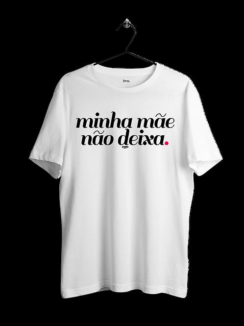 MINHA MÃE NÃO DEIXA