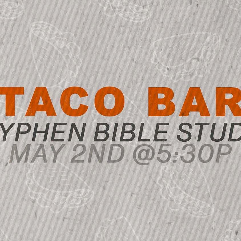 Hyphen Taco Bar & Bible Study