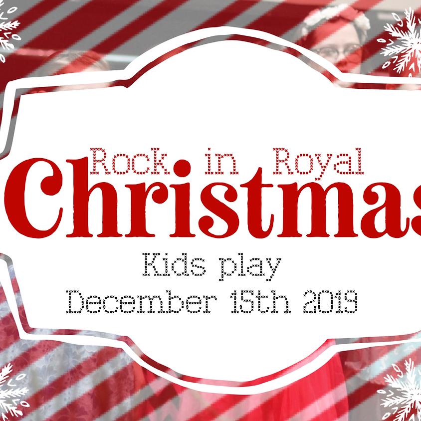 Rockin' Royal Christmas Kids Play
