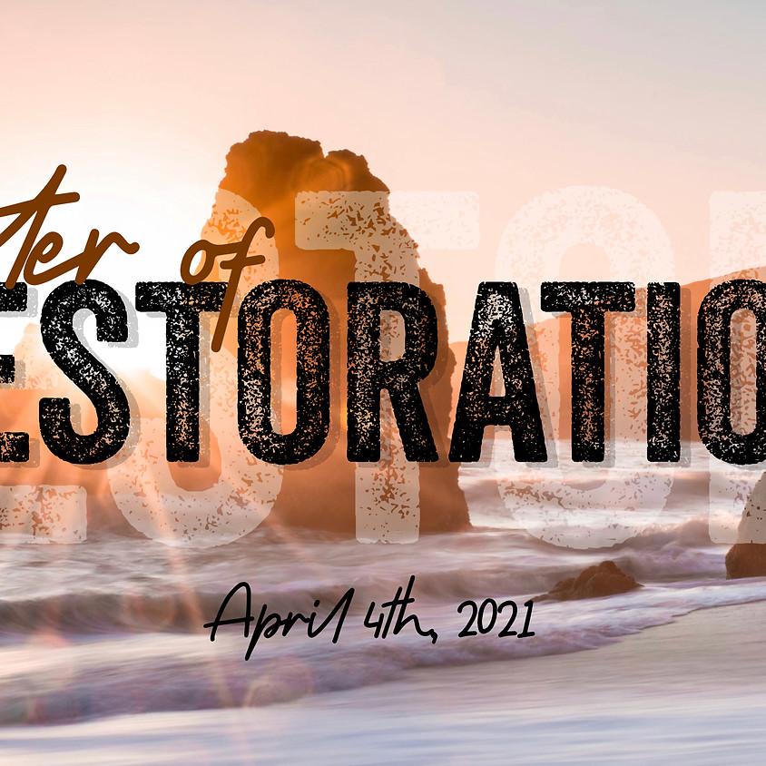 Easter of RESTORATION