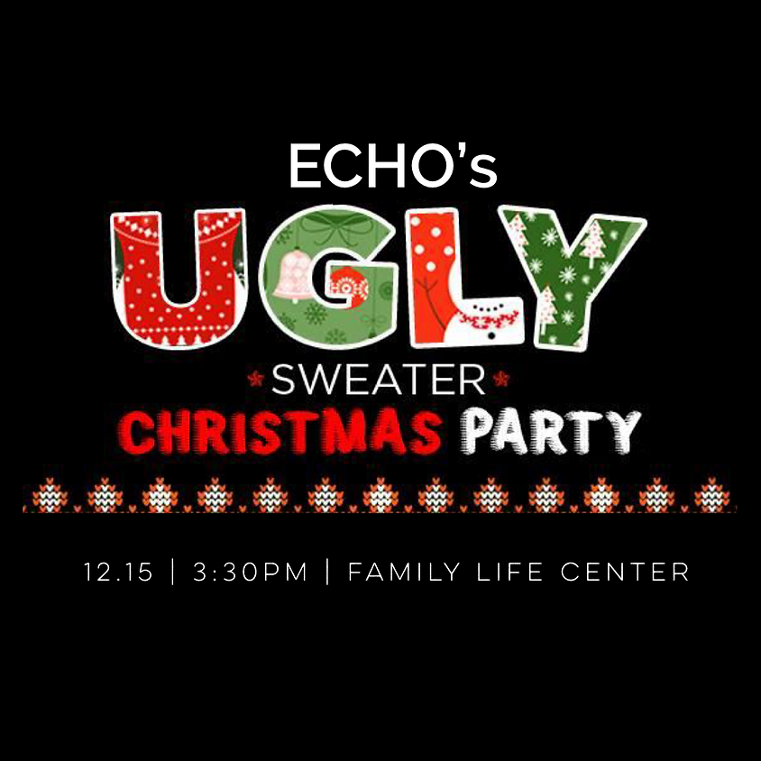 Echo Ugly Sweater Christmas Party